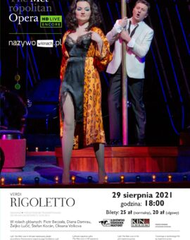 """The Metropolitan Opera: Live in HD część 1. """"Rigoletto"""""""
