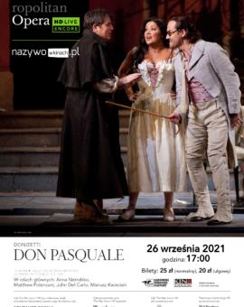 The Metropolitan Opera: Live in HD część 1. DON PASQUALE /26 września 2021